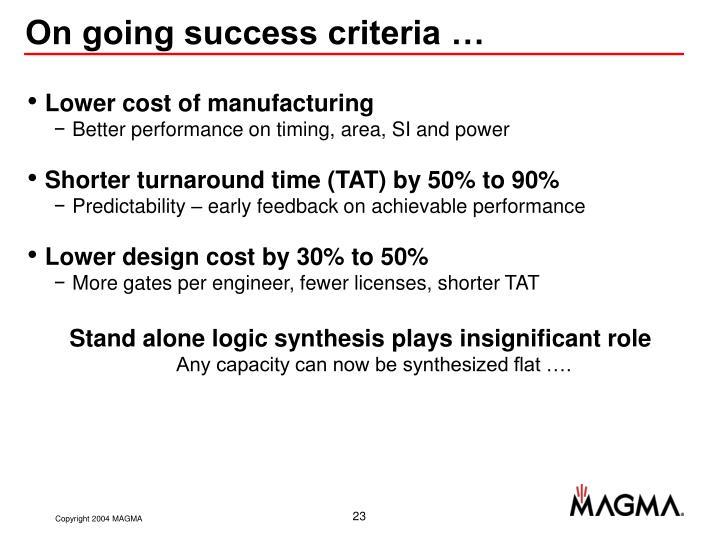 On going success criteria …