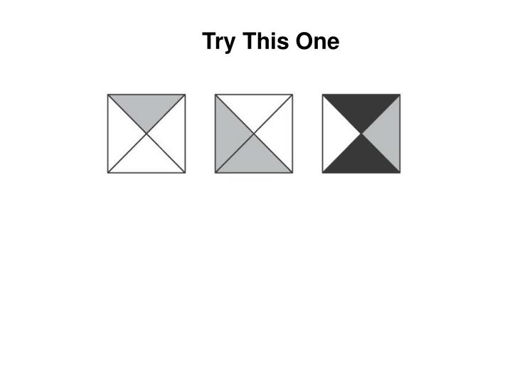 Try This One