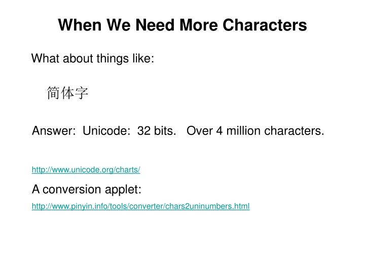 When We Need More Characters