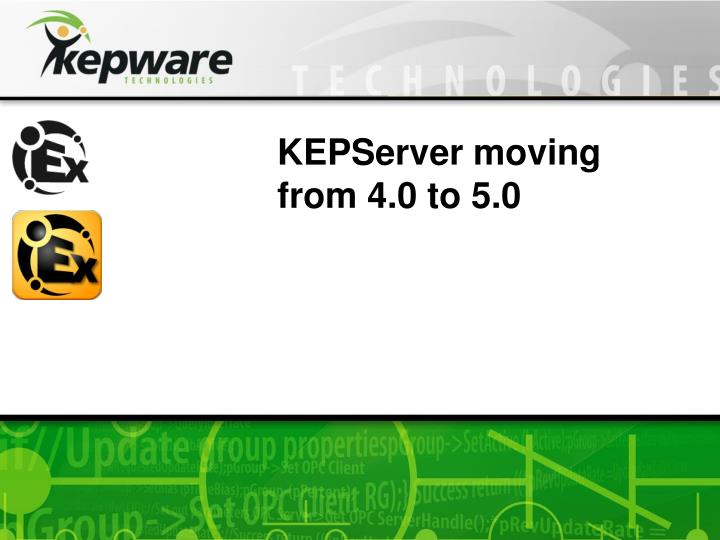 KEPServer moving from 4.0 to 5.0