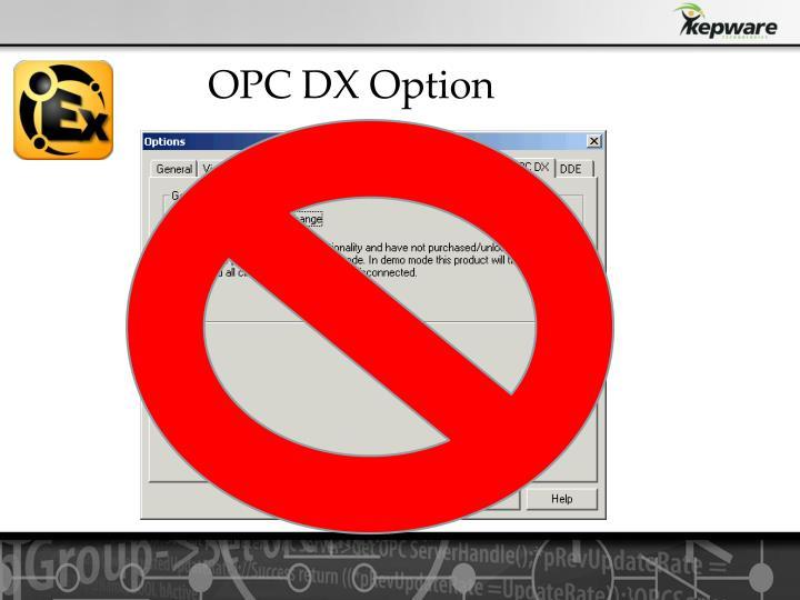 OPC DX Option