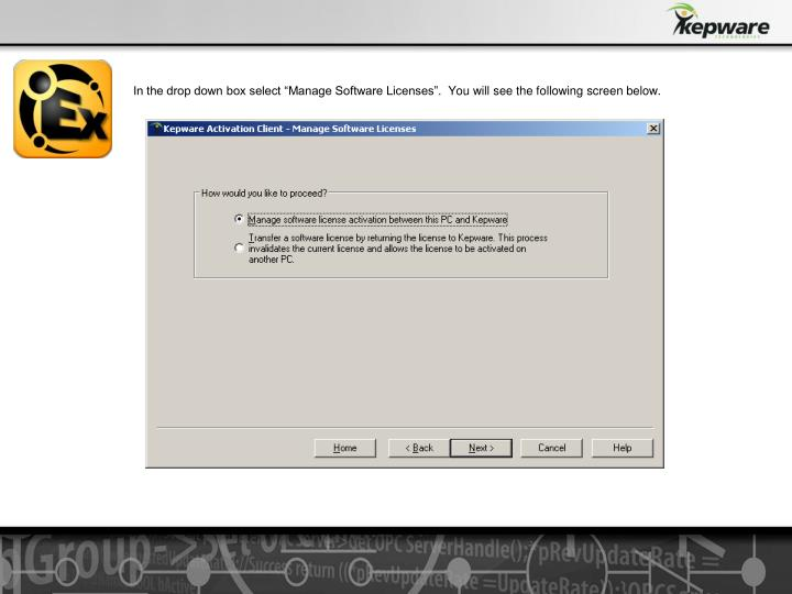 """In the drop down box select """"Manage Software Licenses"""". You will see the following screen below."""