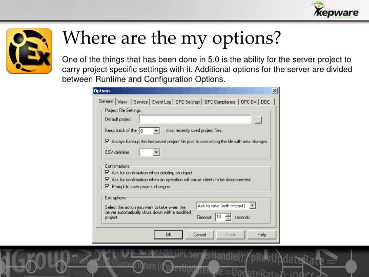 Where are the my options?