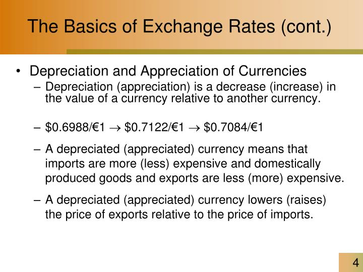 The Basics of Exchange Rates (cont.)