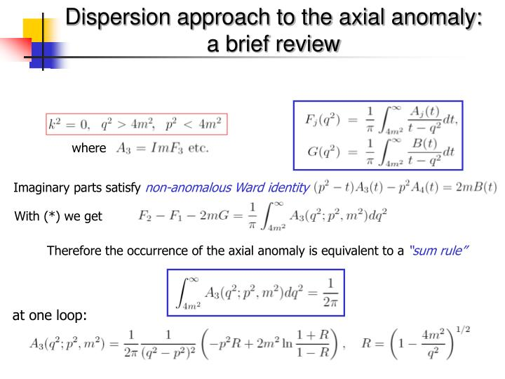Dispersion approach to the axial anomaly: