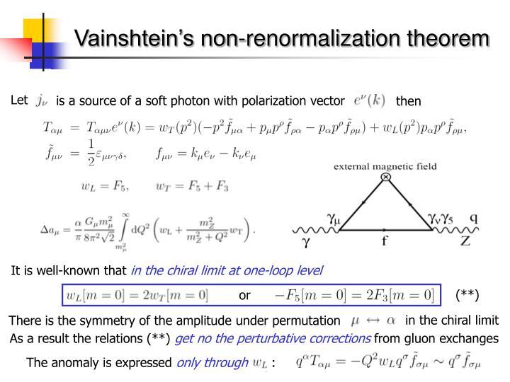 Vainshtein's non-renormalization theorem