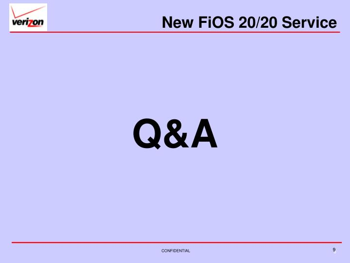 New FiOS 20/20 Service