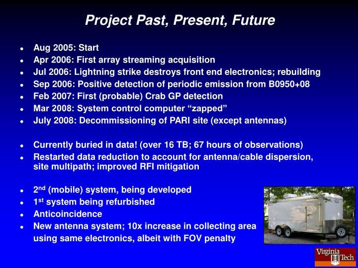 Project Past, Present, Future