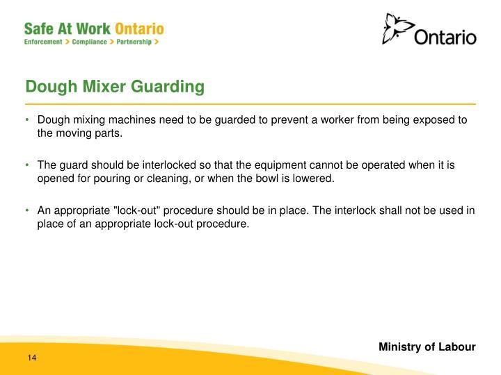 Dough Mixer Guarding
