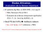 tudes africaines valuation de la fibrose h patique2