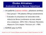 tudes africaines valuation de la fibrose h patique6