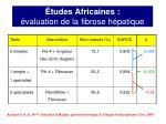 tudes africaines valuation de la fibrose h patique7