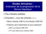 tudes africaines valuation de la progression de la fibrose h patique