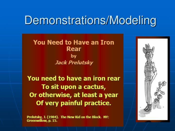 Demonstrations/Modeling