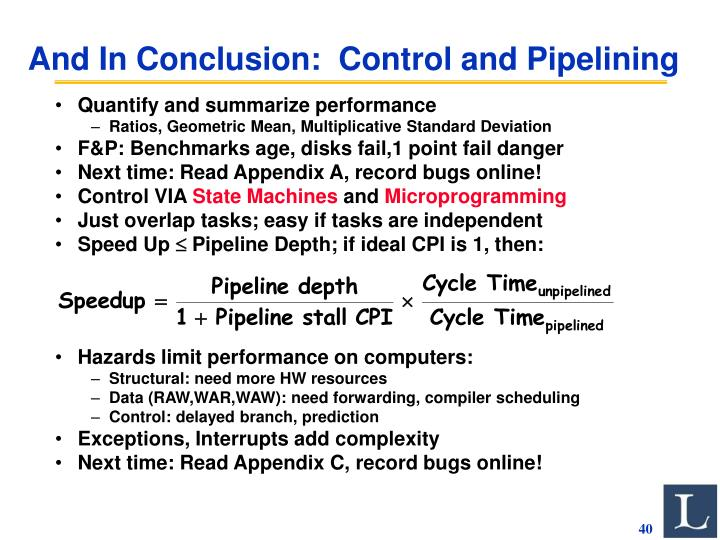 And In Conclusion:  Control and Pipelining