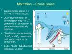 motivation ozone issues