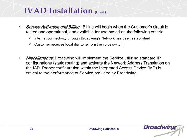IVAD Installation