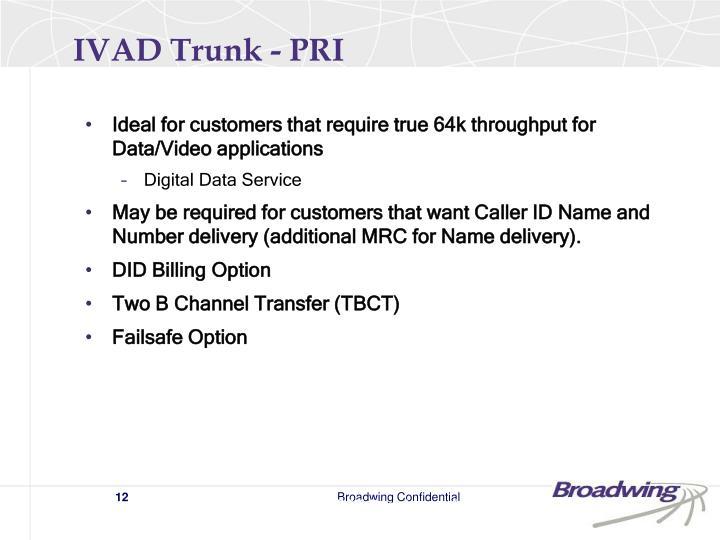 IVAD Trunk - PRI
