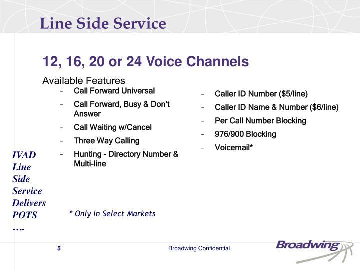 Line Side Service
