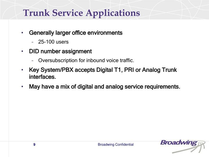 Trunk Service Applications