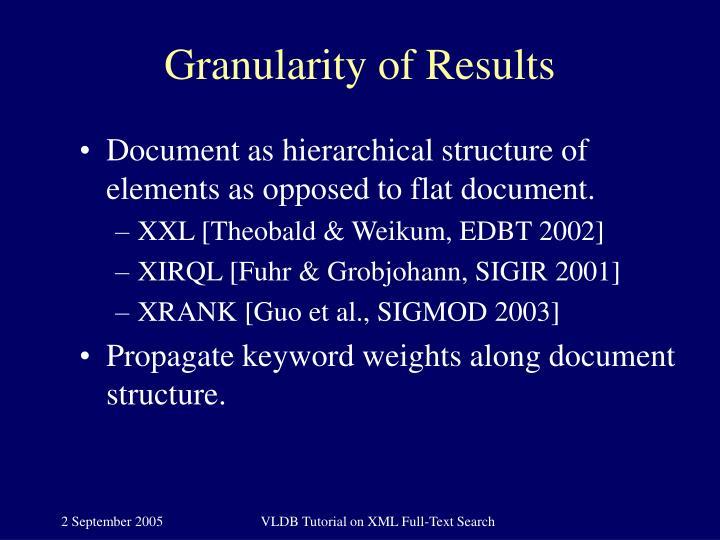 Granularity of Results