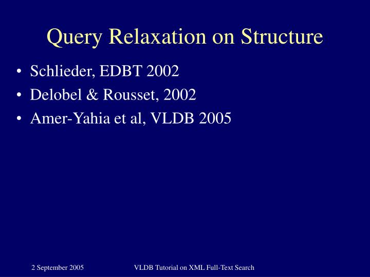 Query Relaxation on Structure