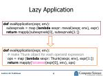 lazy application