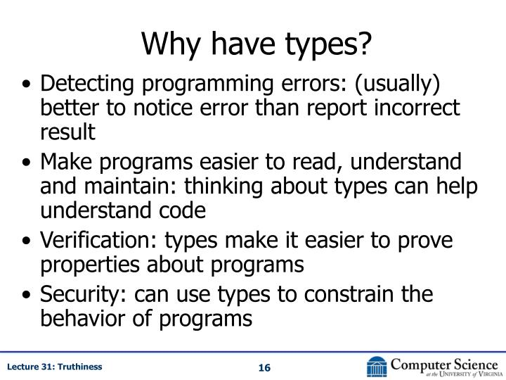 Why have types?