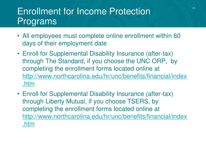 Enrollment for Income Protection Programs