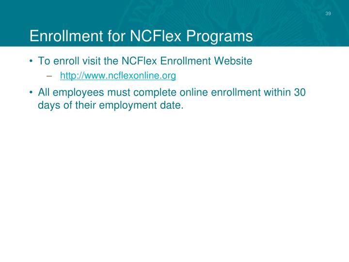 Enrollment for NCFlex Programs