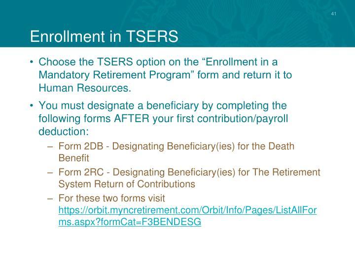 Enrollment in TSERS