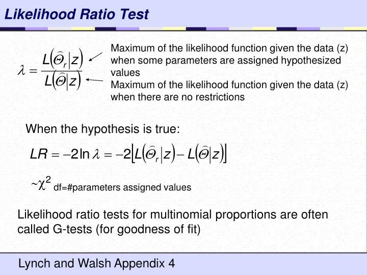 Likelihood Ratio Test