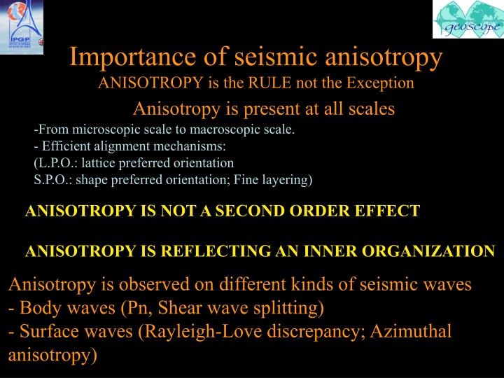 Importance of seismic anisotropy
