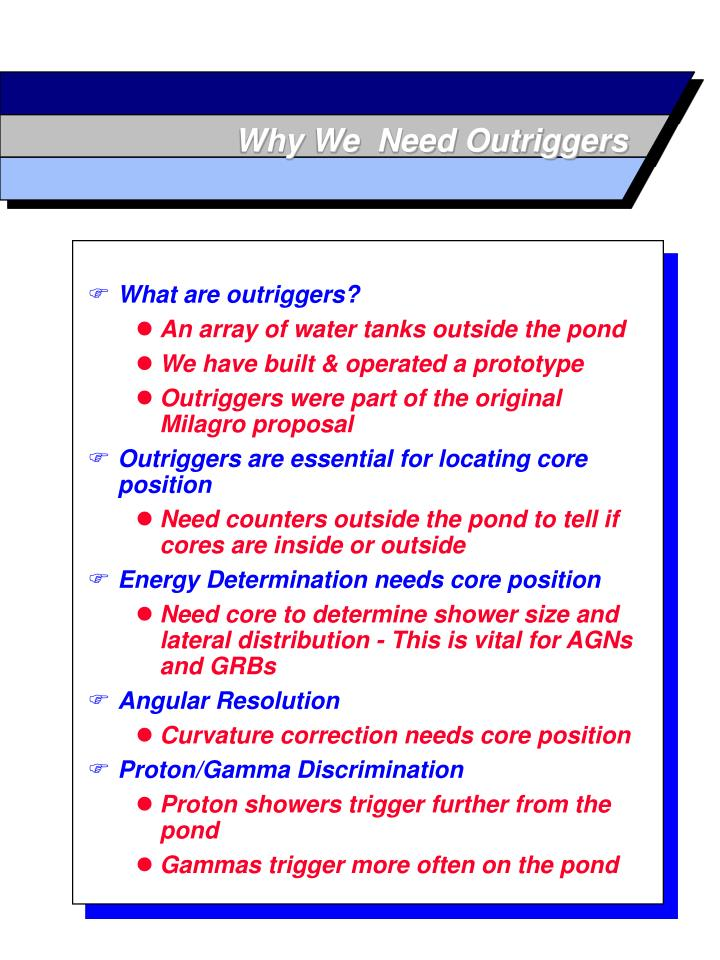 Why We  Need Outriggers