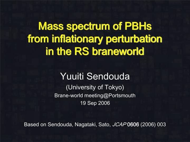 Mass spectrum of