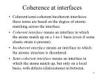 coherence at interfaces