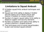 limitations to squad ambush