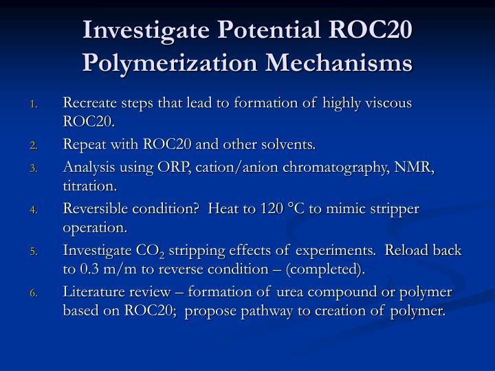Investigate Potential ROC20 Polymerization Mechanisms