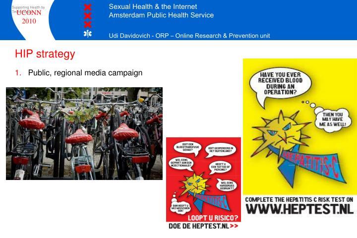 Public, regional media campaign