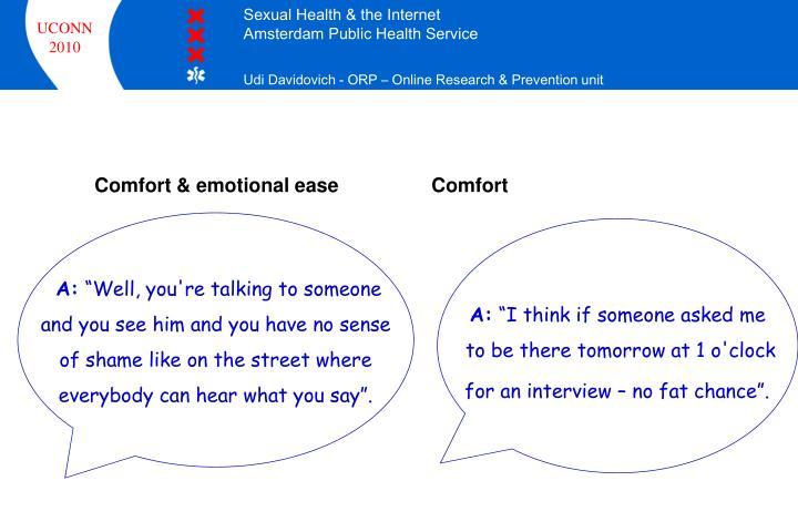 Comfort & emotional ease