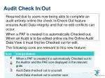 audit check in out