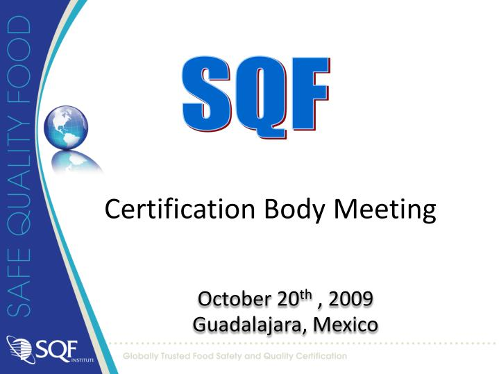 certification body meeting