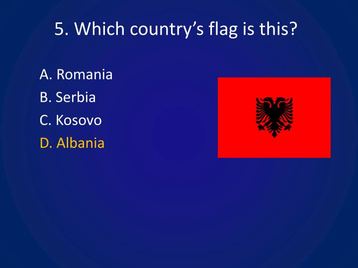 5. Which country's flag is this?