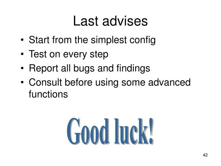 Last advises