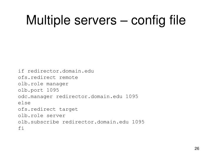 Multiple servers – config file