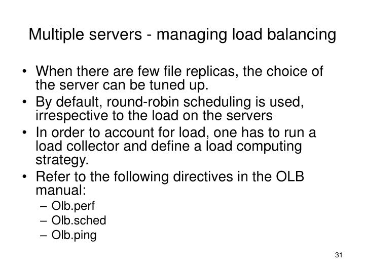 Multiple servers - managing load balancing