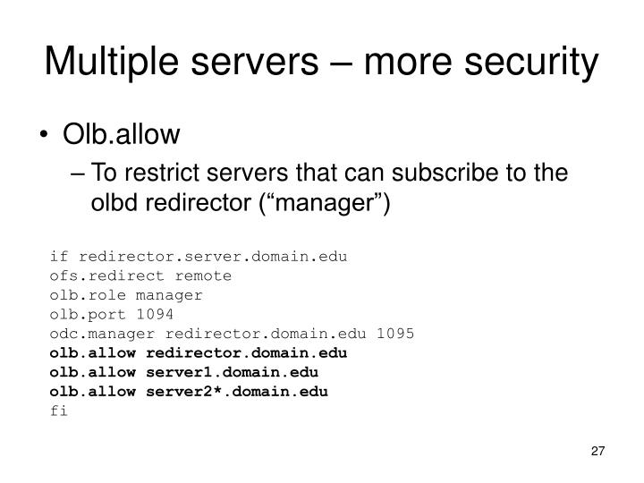 Multiple servers – more security
