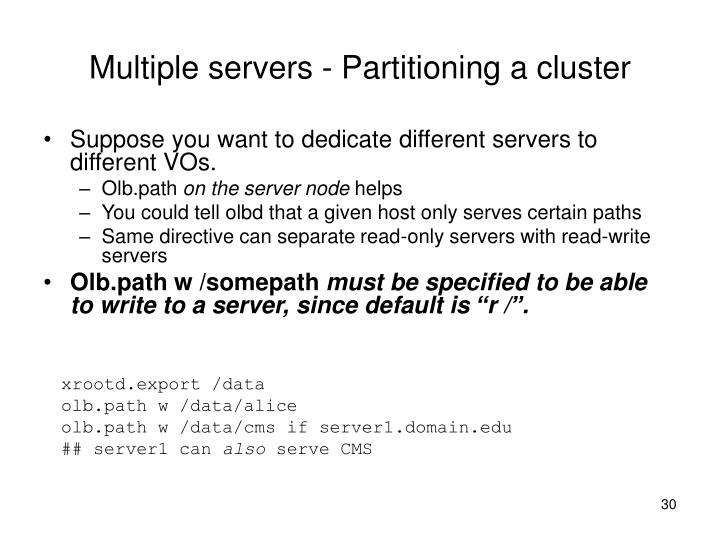 Multiple servers - Partitioning a cluster