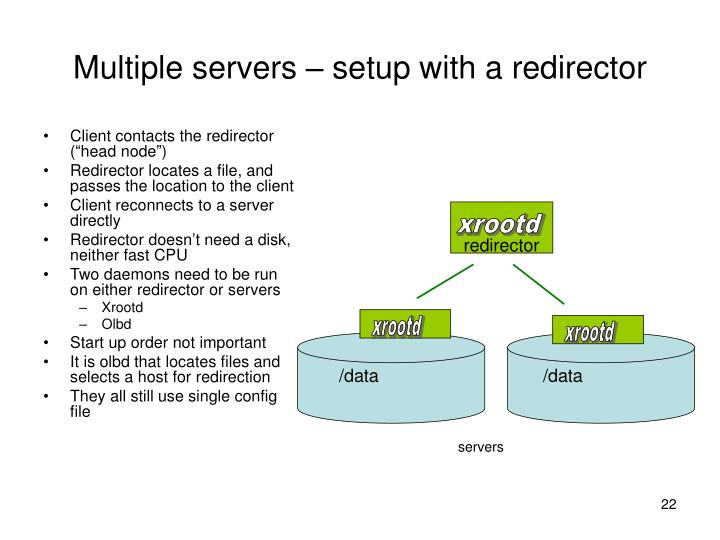 Multiple servers – setup with a redirector