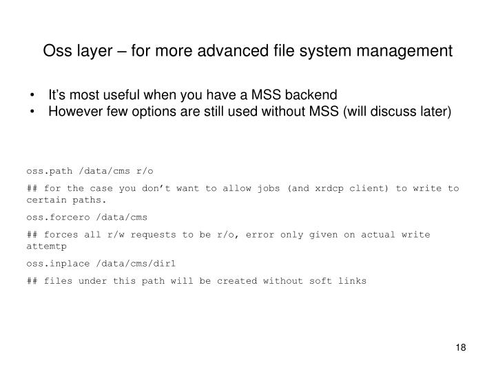 Oss layer – for more advanced file system management